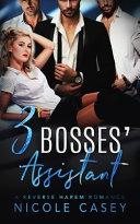 Three Bosses  Assistant