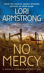 No Mercy: A Mystery