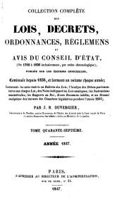 Collection complète des lois, décrets d'intérêe général, traités internationaux, arrêtés, circulaires, instructions, etc: Volume47