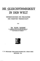Die Gleichförmigkeit in der Welt: Untersuchungen zur Philosophie und positiven Wissenschaft, Band 1