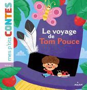 Mes p'tits contes: Le voyage de Tom Pouce