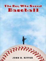 The Boy Who Saved Baseball PDF