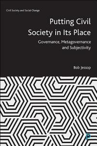 Putting Civil Society in Its Place PDF