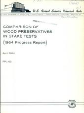 Comparison of wood preservatives in stake tests: ... progress report