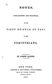 Notes Explanatory and Practical, on the First Epistle of Paul to the Corinthians