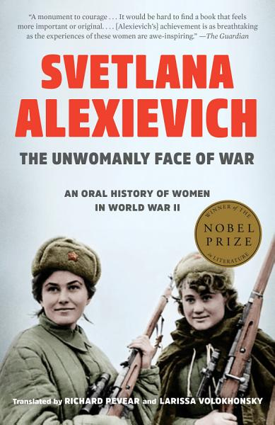 Download The Unwomanly Face of War Book