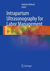 Intrapartum Ultrasonography for Labor Management