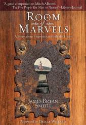 Room of Marvels: A Novel