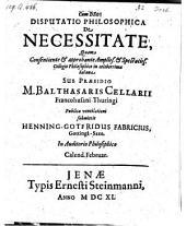 De necessitale; resp. Henning Gottfridus Fabricius. - Jenae, Steinmann 1640