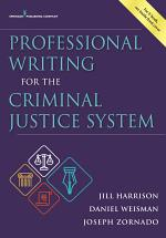 Professional Writing for the Criminal Justice System