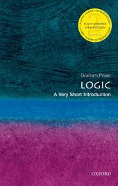 Logic: A Very Short Introduction: Edition 2