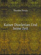 Kaiser Diocletian Und Seine Zeit