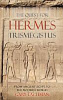 The Quest for Hermes Trismegistus PDF