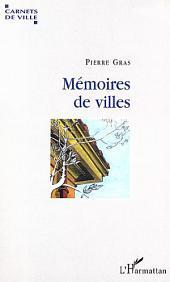 MEMOIRES DE VILLES