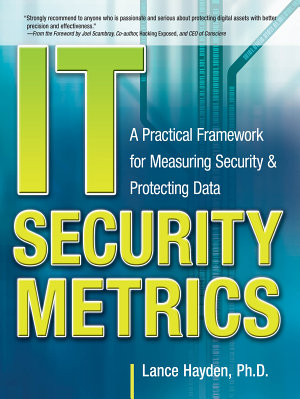IT Security Metrics  A Practical Framework for Measuring Security   Protecting Data PDF