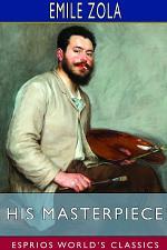 His Masterpiece (Esprios Classics)