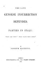 The Late Genoese Insurrection Defended: Parties in Italy: What are They? What Have They Done?