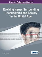 Evolving Issues Surrounding Technoethics and Society in the Digital Age PDF