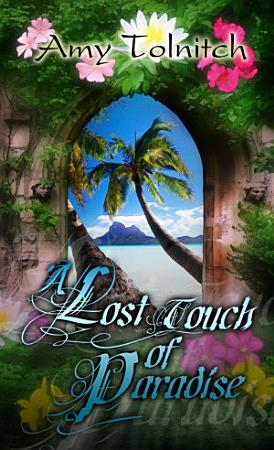 A Lost Touch of Paradise PDF