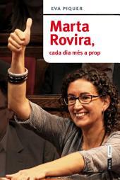 Marta Rovira, cada dia més a prop