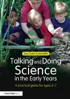Talking and Doing Science in the Early Years PDF