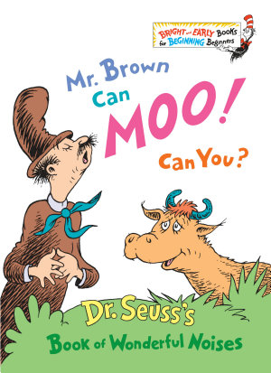 Mr  Brown Can Moo  Can You