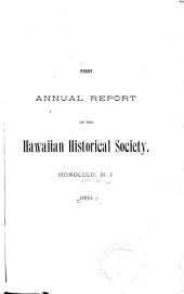 Annual Report of the Hawaiian Historical Society: Volumes 1-12