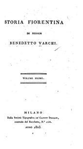 Storia fiorentina di Messer Benedetto Varchi..