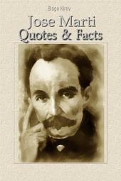 Jose Marti: Quotes & Facts