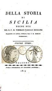 Della storia di Sicilia deche due ...