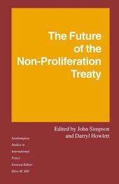 The Future of the Non-Proliferation Treaty
