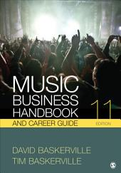 Music Business Handbook and Career Guide: Edition 11