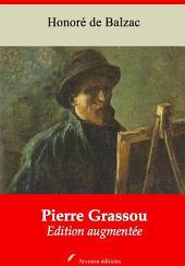 Pierre Grassou: Nouvelle édition augmentée