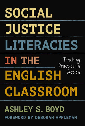 Social Justice Literacies in the English Classroom PDF