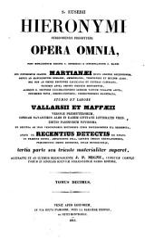 Sancti Eusebii Hieronymi ... opera omnia, studio et labore Vallarsii et Maffæii: Volume 10