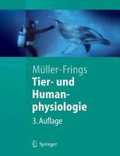 Tier- und Humanphysiologie: Eine Einführung, Ausgabe 3