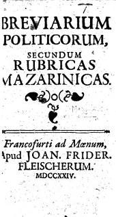 Breuiarium Politicoru secundum rubricas Mazarinicas
