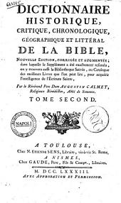Dictionnaire Historique, Critique, Chronologique, Geographique et Litteral de la Bible. Tome Second.