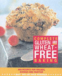 Complete Gluten and Wheat Free Baking