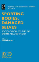 Sporting Bodies  Damaged Selves
