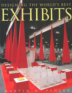 Designing the world   s best exhibits