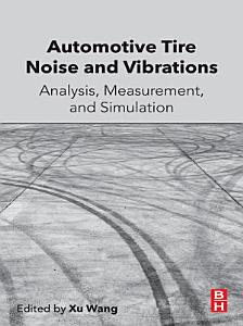Automotive Tire Noise and Vibrations