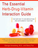 The Essential Herb-Drug-Vitamin Interaction Guide