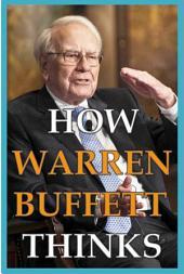 How Warren Buffett Thinks