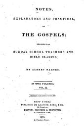 Notes, Explanatory and Practical, on the Gospels: Designed for Sunday-School Teachers and Bible Classes, Volume 2