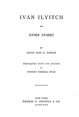 Iv  n Ilyitch  and Other Stories