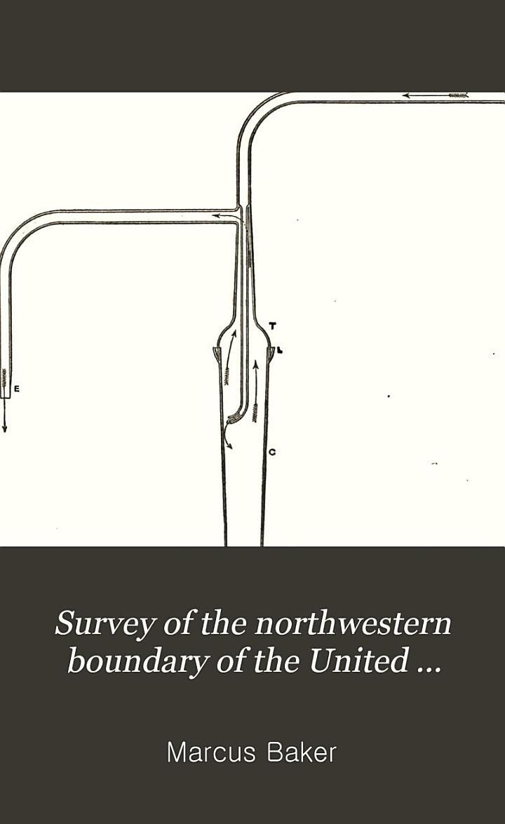 Survey of the Northwestern Boundary of the United States, 1857-1861