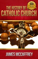 History of the Catholic Church Volumes I & II