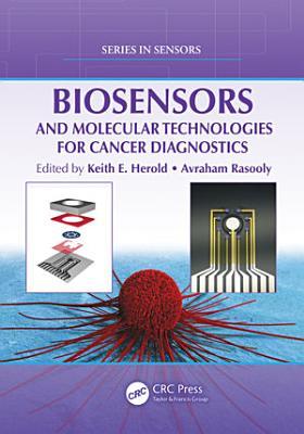 Biosensors and Molecular Technologies for Cancer Diagnostics