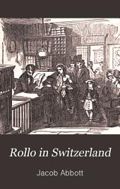 Rollo in Switzerland